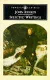 Ruskin: Selected Writings (Penguin Classics)